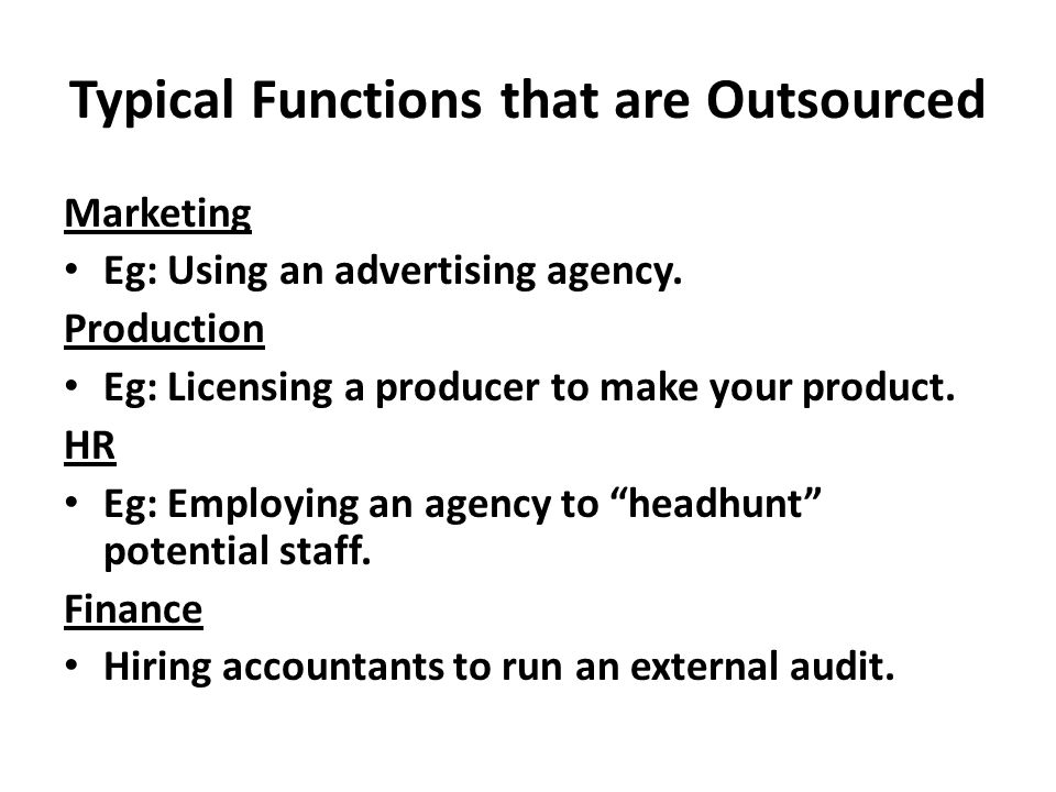 Typical Functions that are Outsourced