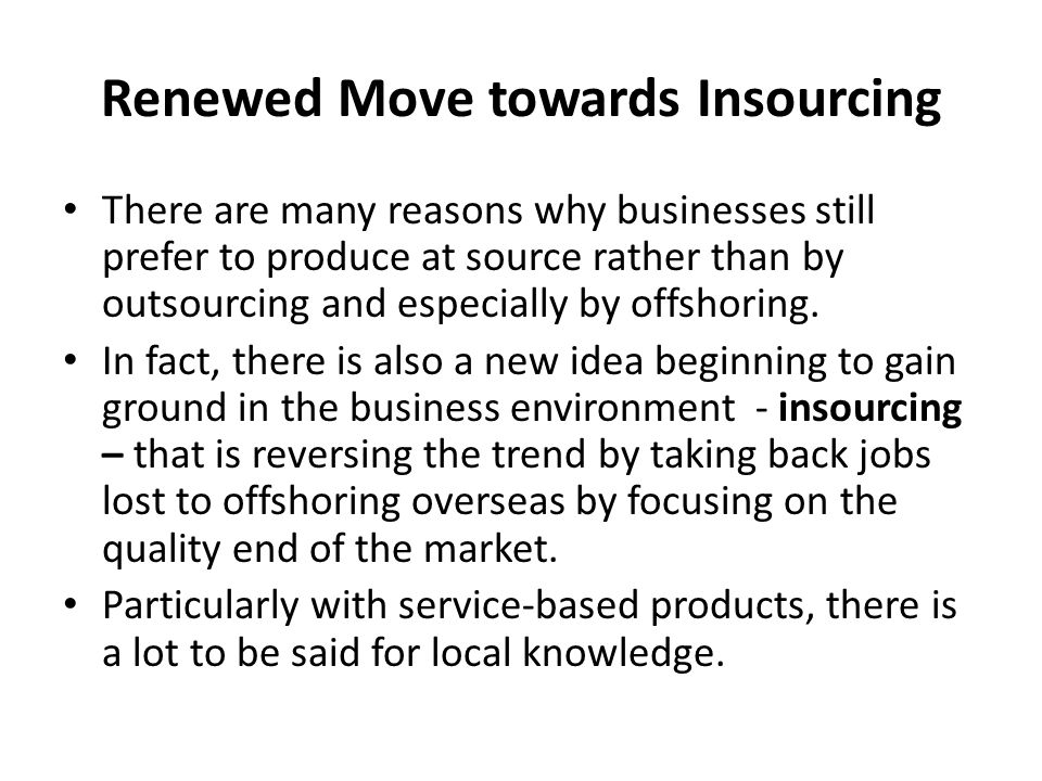 Renewed Move towards Insourcing