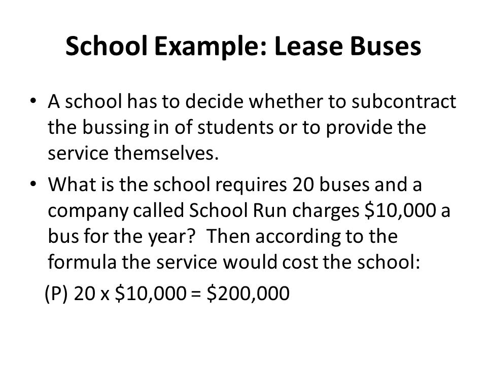 School Example: Lease Buses