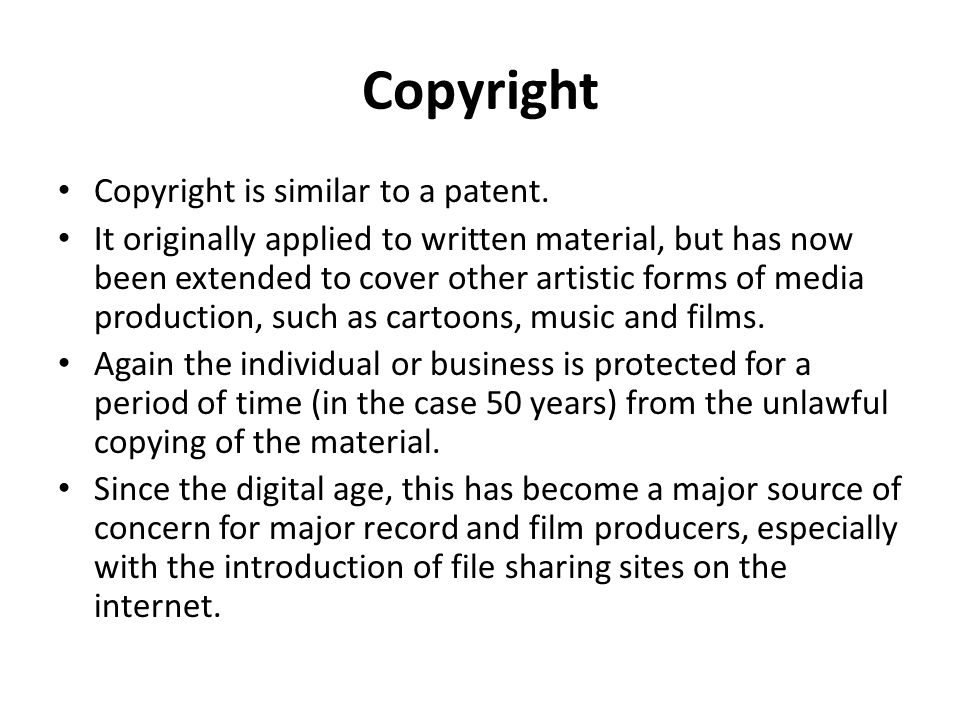Copyright Copyright is similar to a patent.