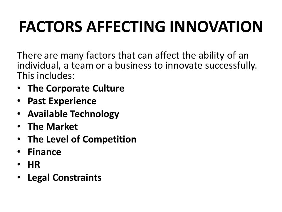 FACTORS AFFECTING INNOVATION