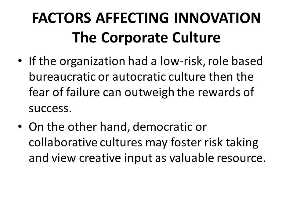 FACTORS AFFECTING INNOVATION The Corporate Culture