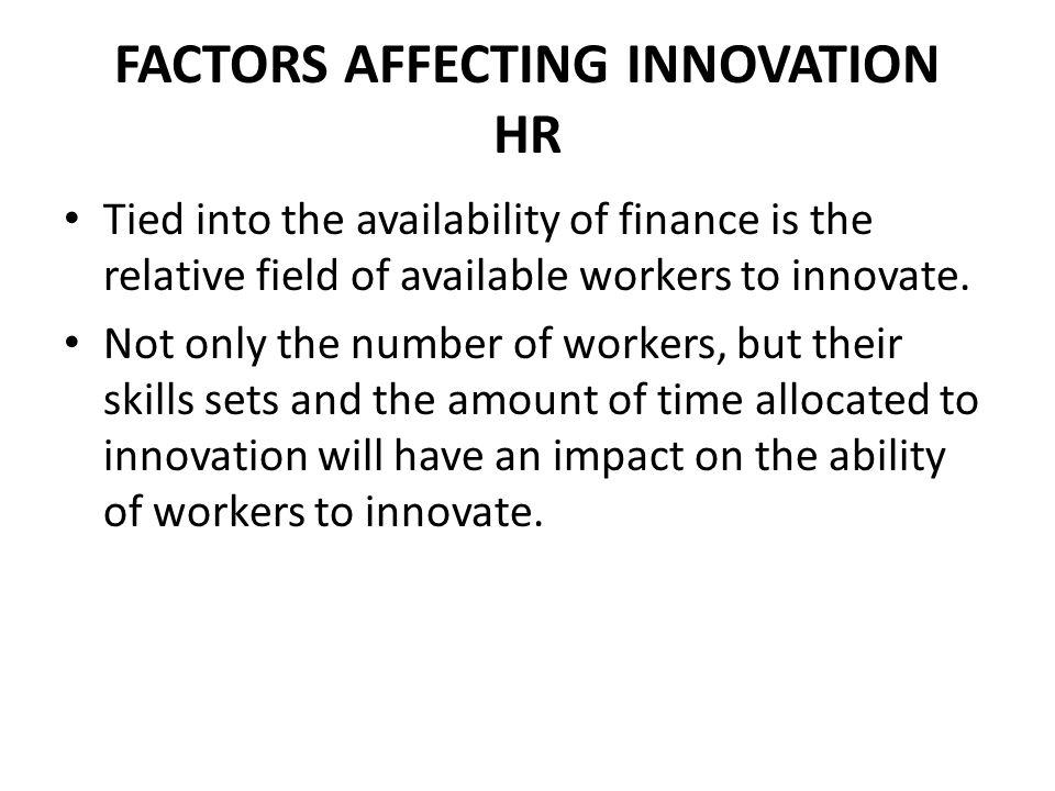 FACTORS AFFECTING INNOVATION HR