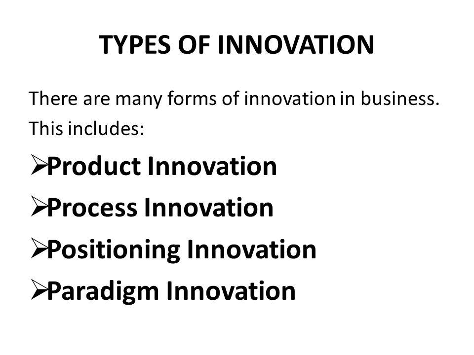 Positioning Innovation Paradigm Innovation