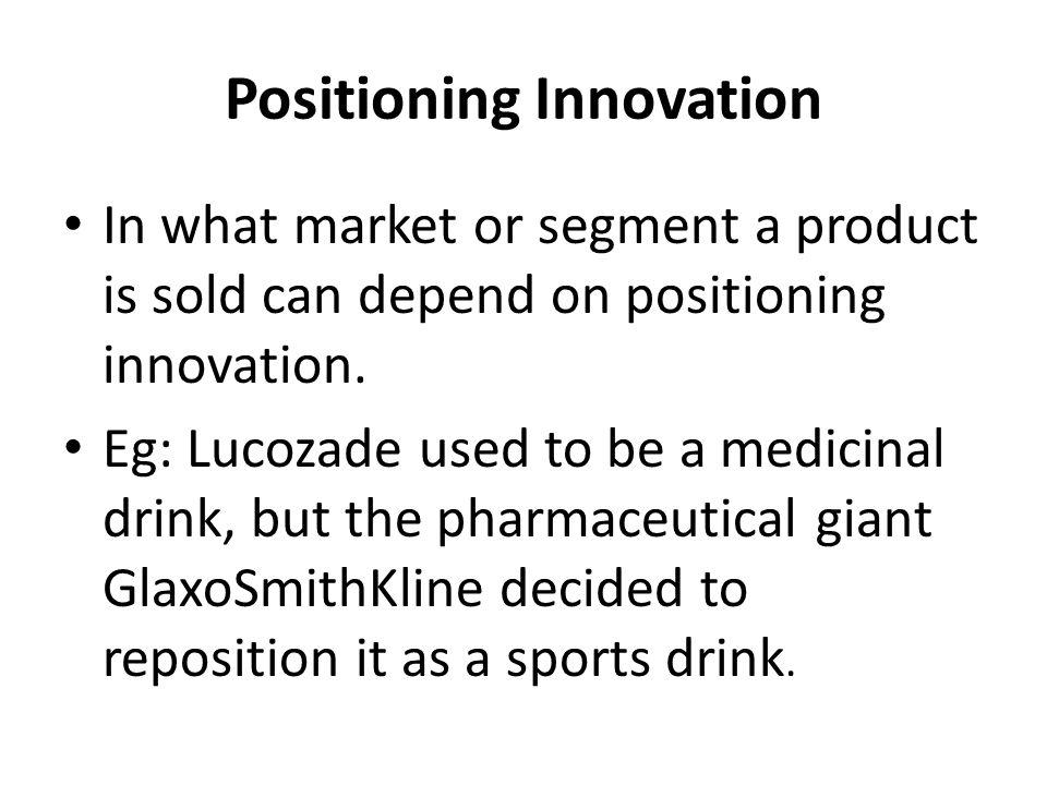 Positioning Innovation