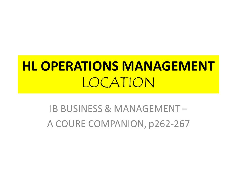 HL OPERATIONS MANAGEMENT LOCATION