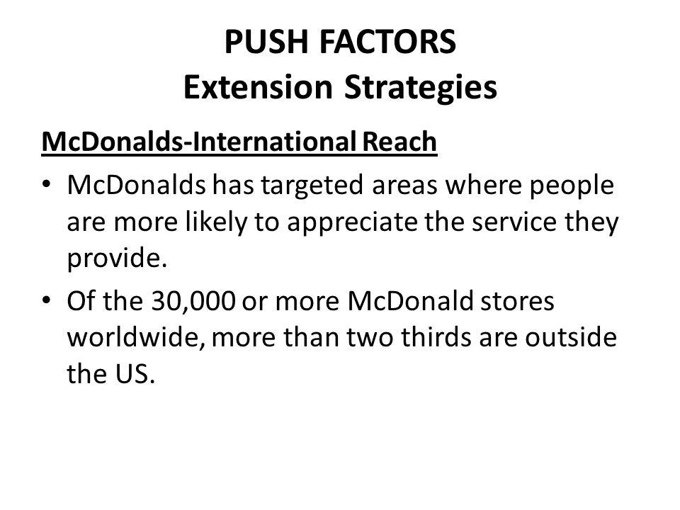 PUSH FACTORS Extension Strategies
