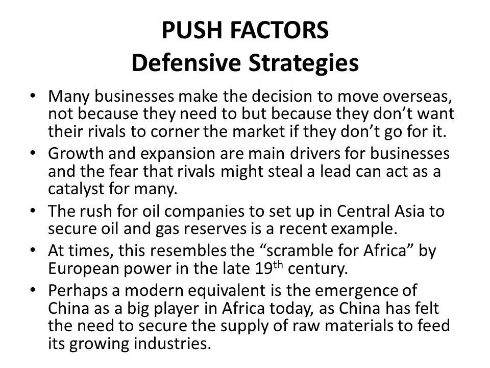 PUSH FACTORS Defensive Strategies