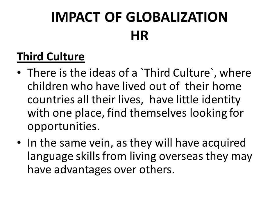 IMPACT OF GLOBALIZATION HR