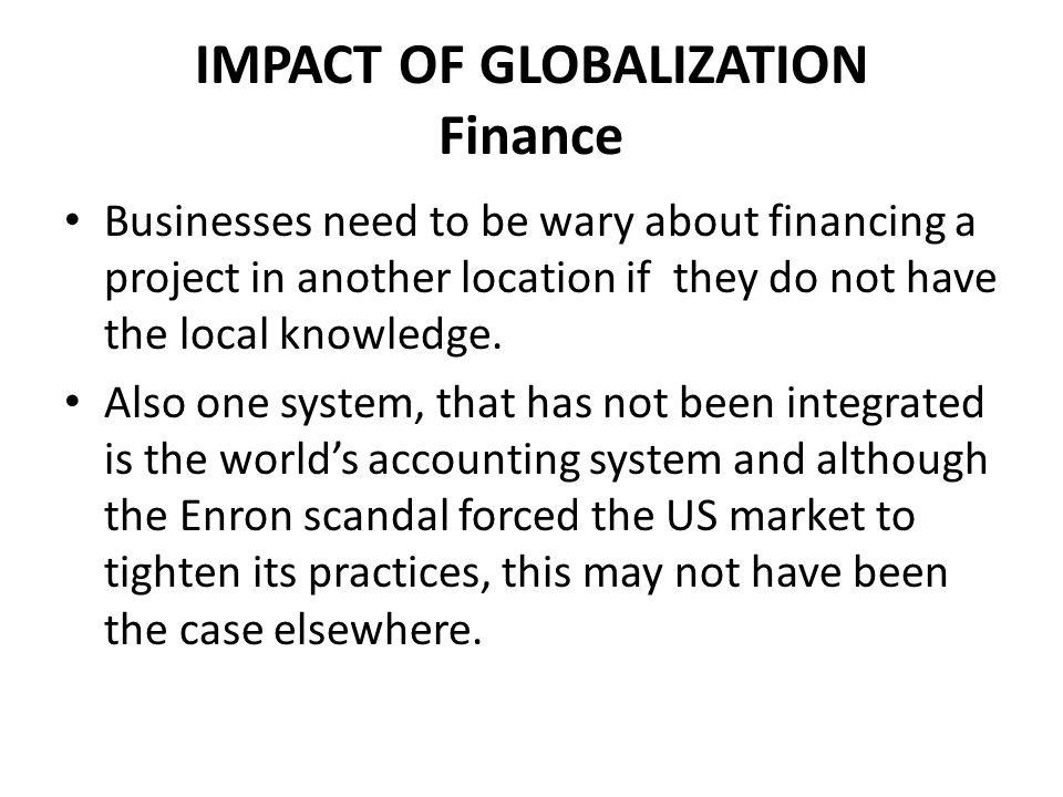 IMPACT OF GLOBALIZATION Finance