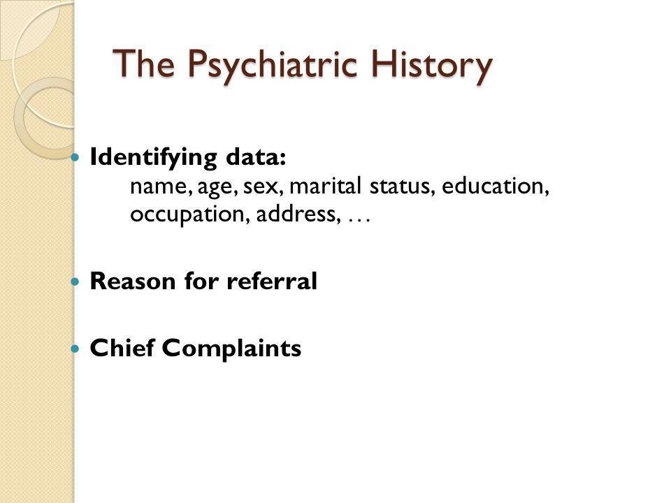 The Psychiatric History
