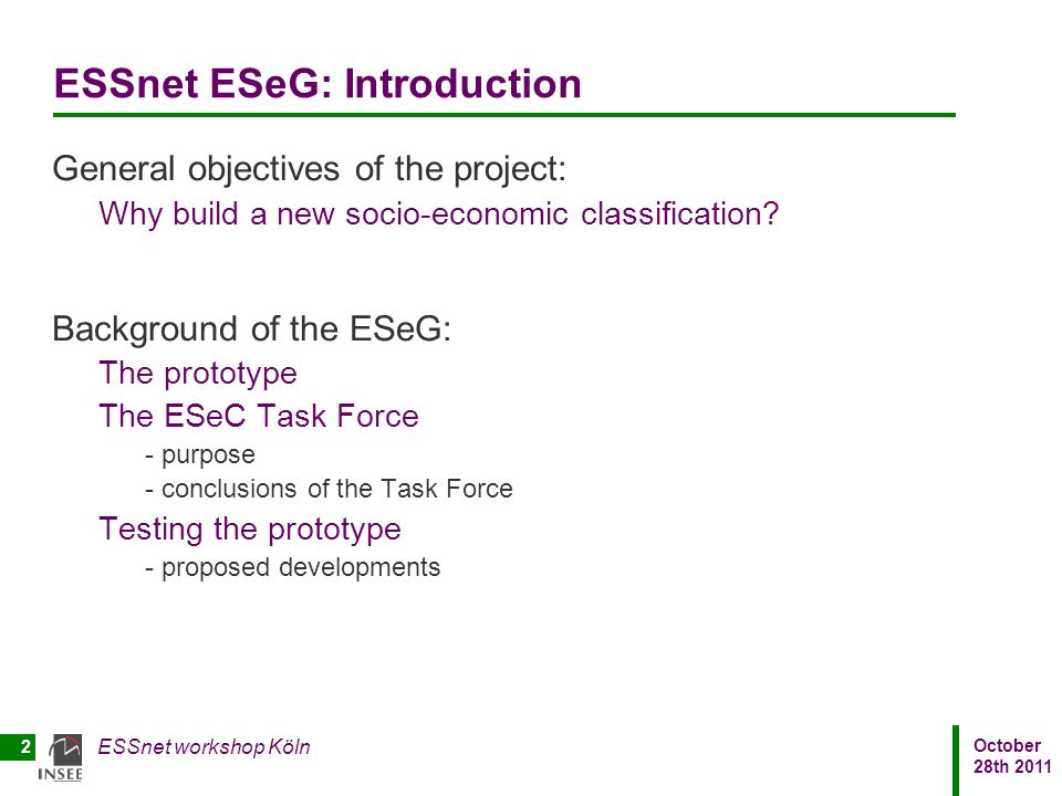 ESSnet ESeG: Introduction