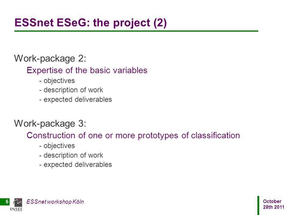 ESSnet ESeG: the project (2)