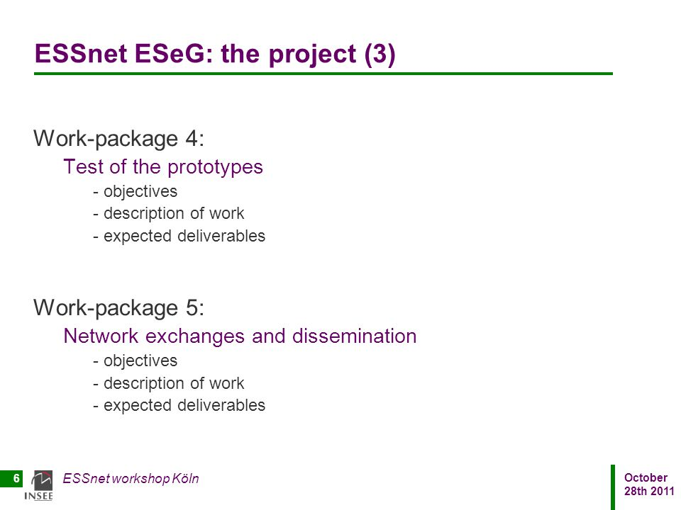 ESSnet ESeG: the project (3)