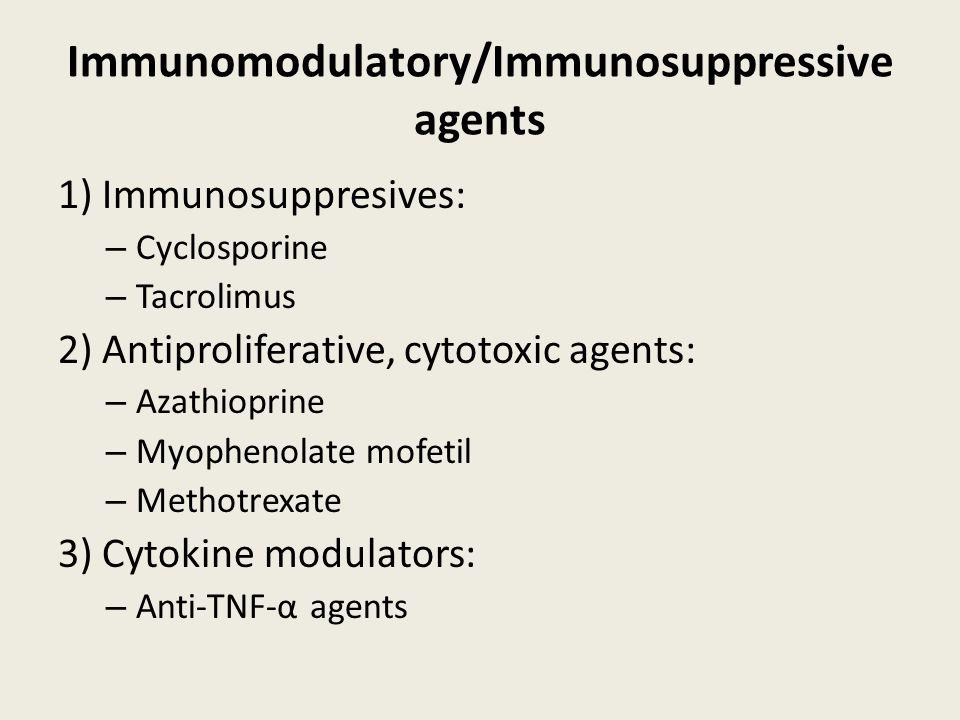 Immunomodulatory/Immunosuppressive agents