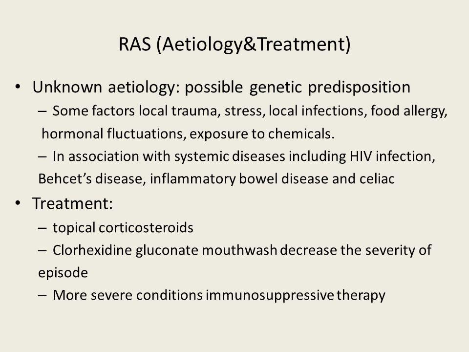 RAS (Aetiology&Treatment)
