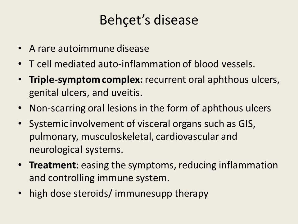 Behçet's disease A rare autoimmune disease