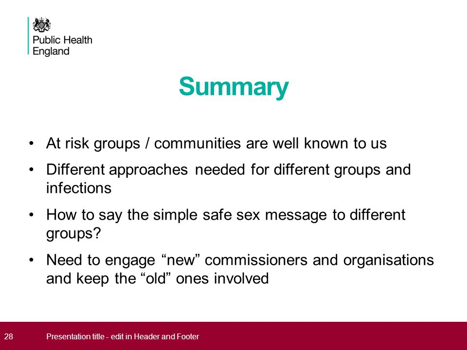 Summary At risk groups / communities are well known to us