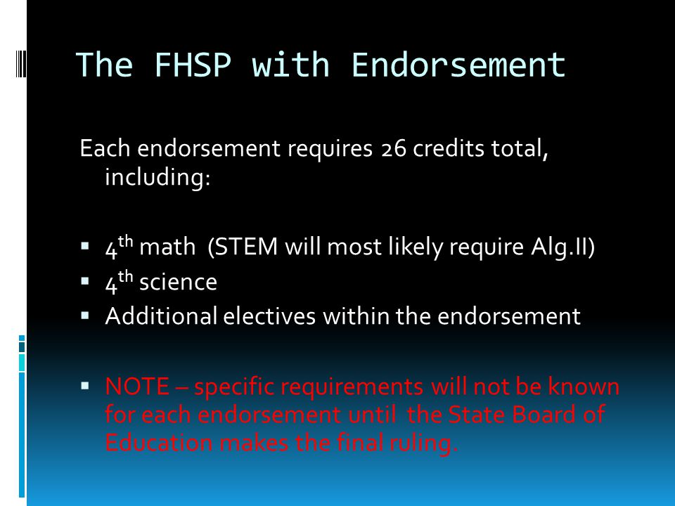 The FHSP with Endorsement