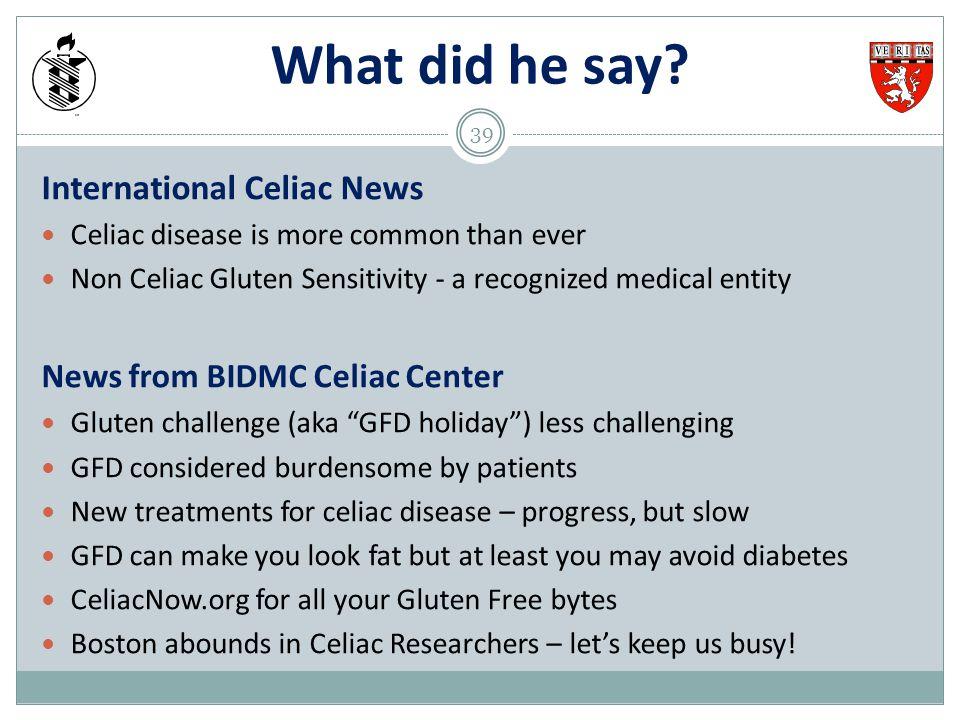 What did he say International Celiac News
