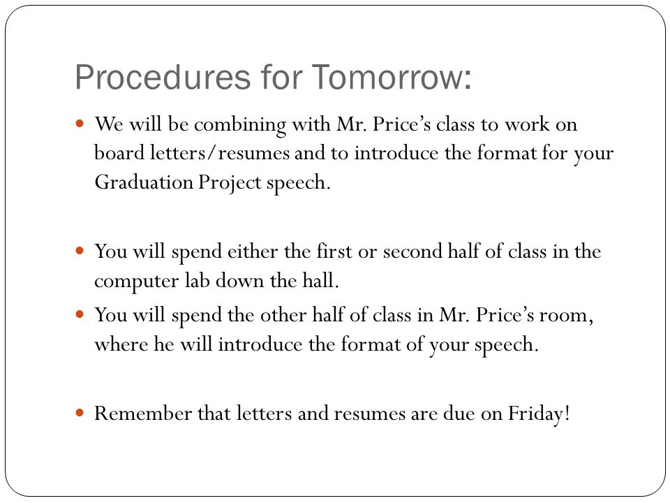 Procedures for Tomorrow: