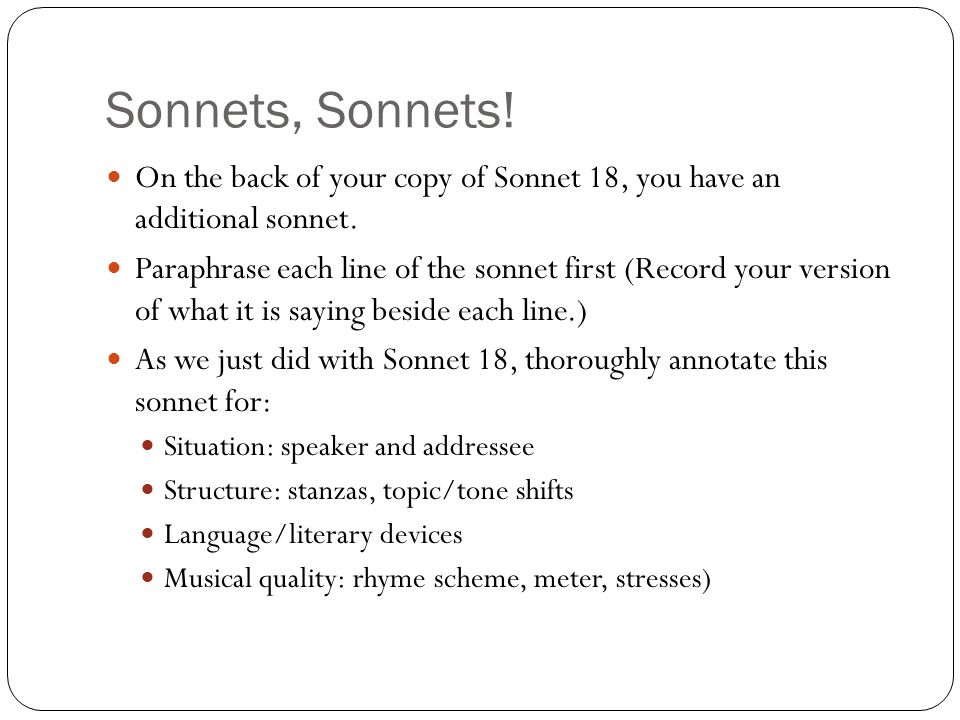Sonnets, Sonnets! On the back of your copy of Sonnet 18, you have an additional sonnet.