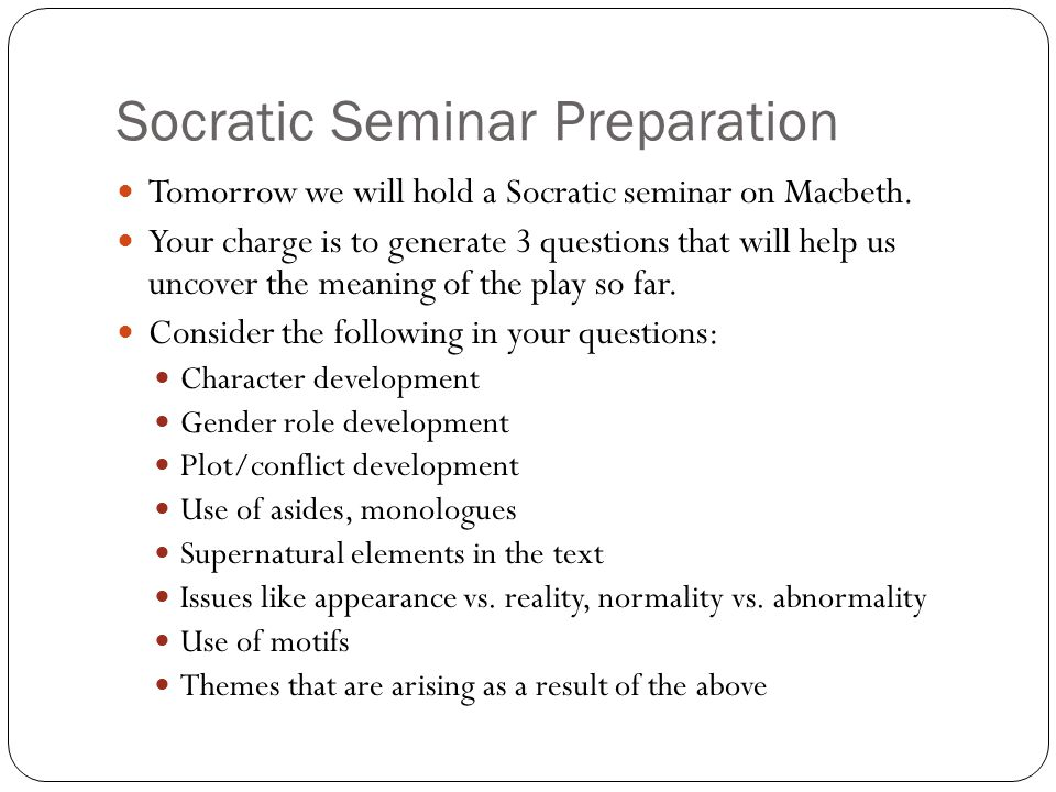 Socratic Seminar Preparation