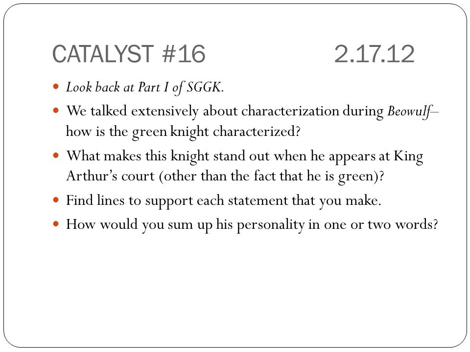 CATALYST #16 2.17.12 Look back at Part I of SGGK.