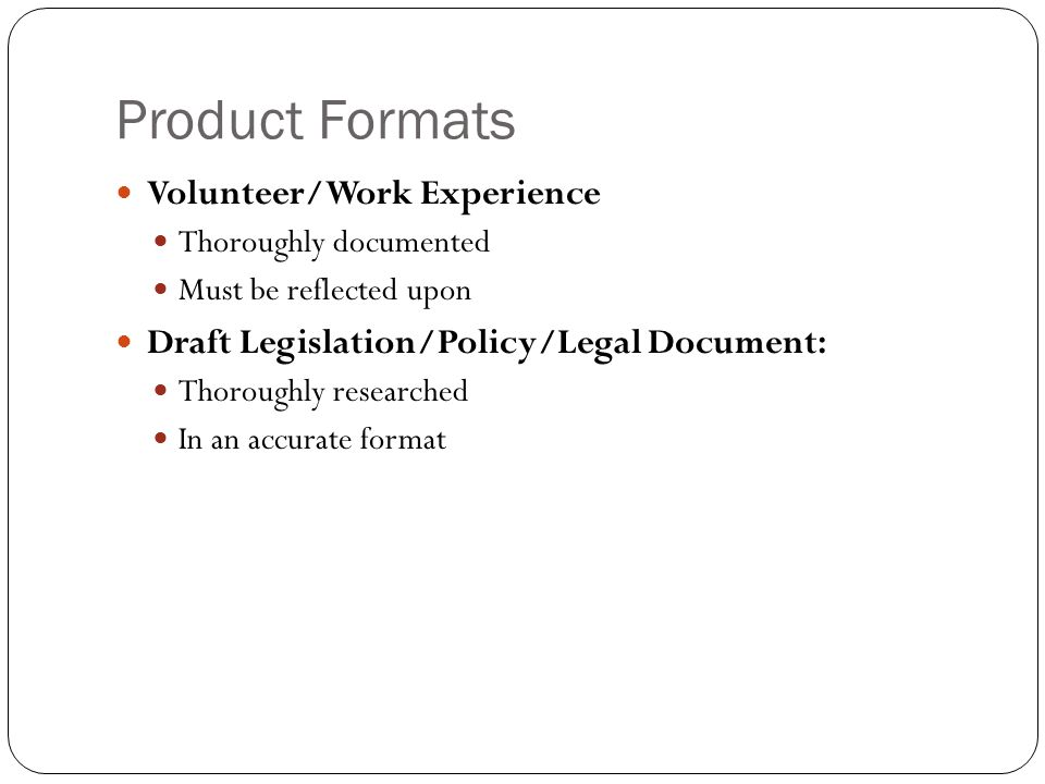 Product Formats Volunteer/Work Experience