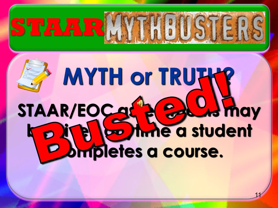 Busted! STAAR MYTH or TRUTH