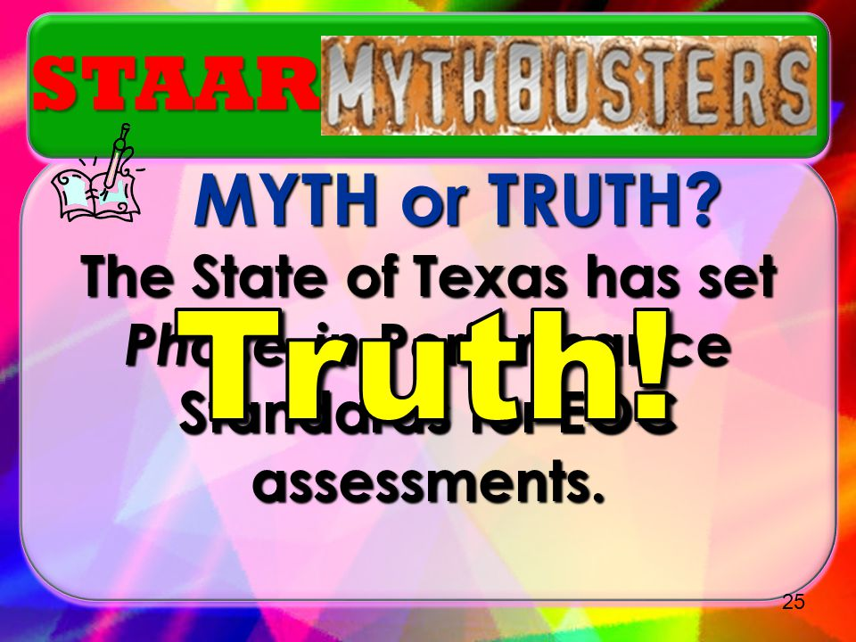 Truth! STAAR.