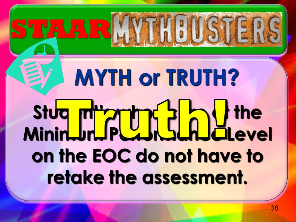 Truth! STAAR MYTH or TRUTH