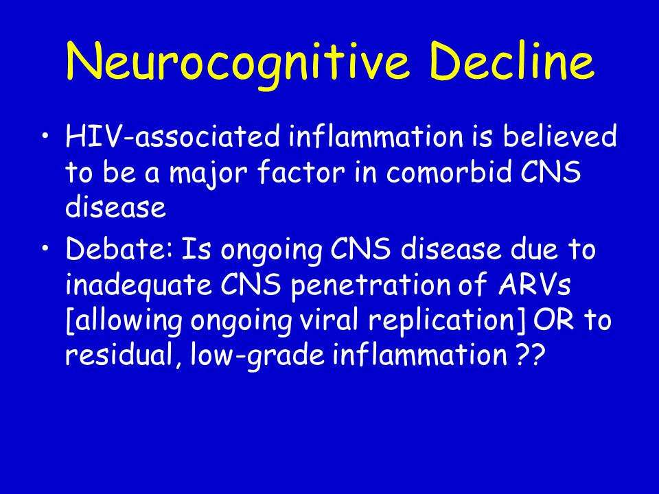 Neurocognitive Decline