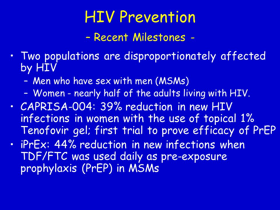 HIV Prevention – Recent Milestones -