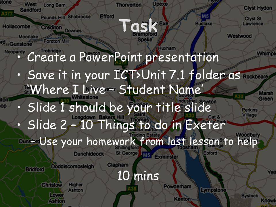 Task Create a PowerPoint presentation