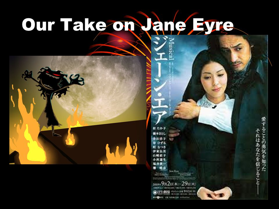 Our Take on Jane Eyre