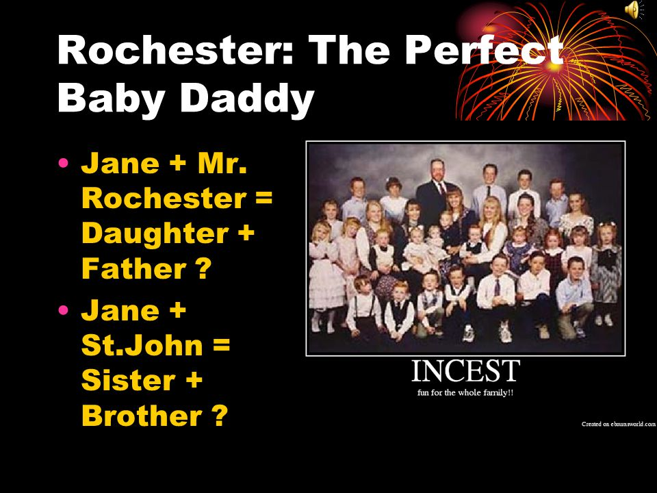 Rochester: The Perfect Baby Daddy
