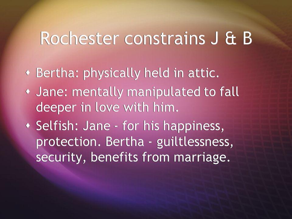 Rochester constrains J & B
