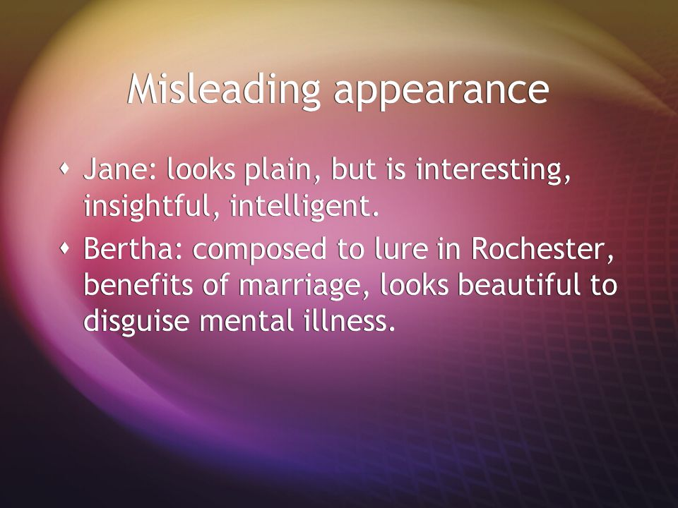 Misleading appearance