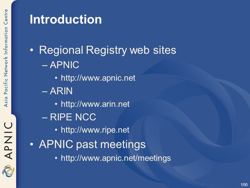 Introduction Regional Registry web sites APNIC past meetings APNIC