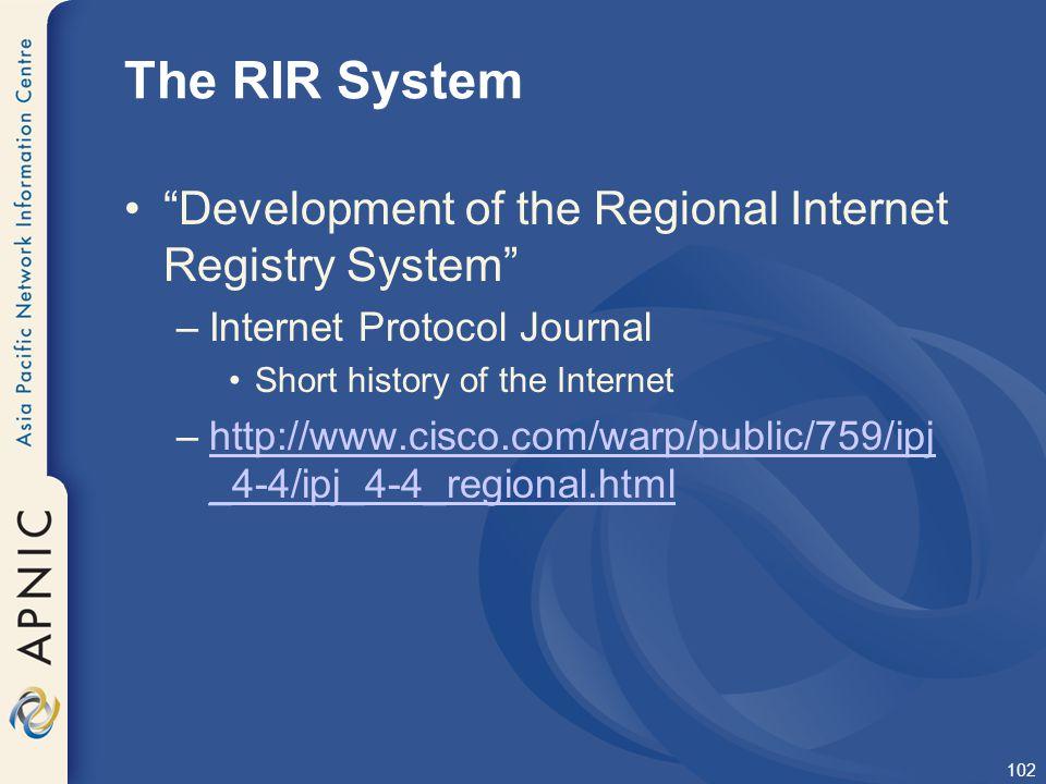 The RIR System Development of the Regional Internet Registry System