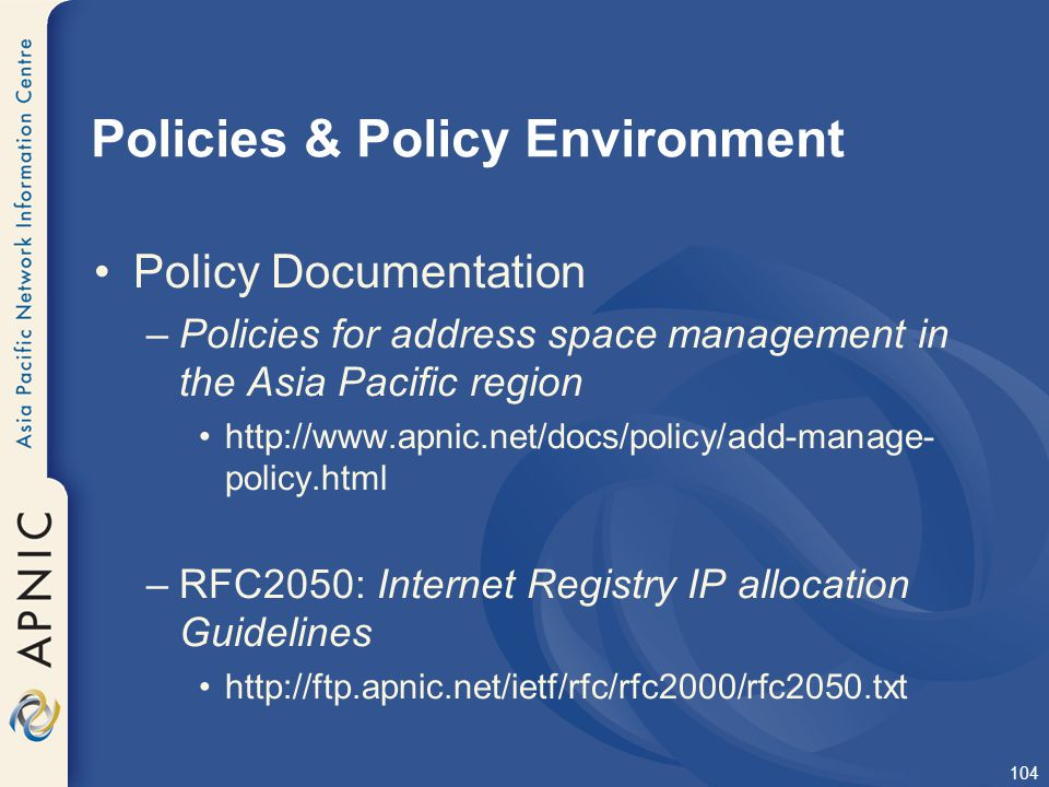 Policies & Policy Environment
