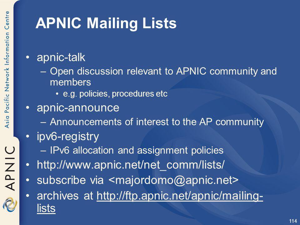 APNIC Mailing Lists apnic-talk apnic-announce ipv6-registry