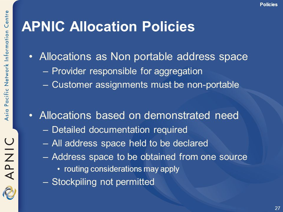 APNIC Allocation Policies