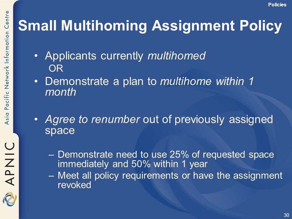 Small Multihoming Assignment Policy