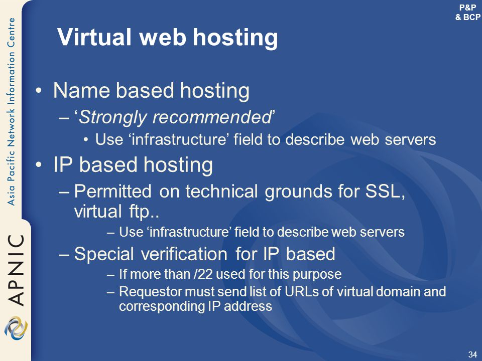 Virtual web hosting Name based hosting IP based hosting