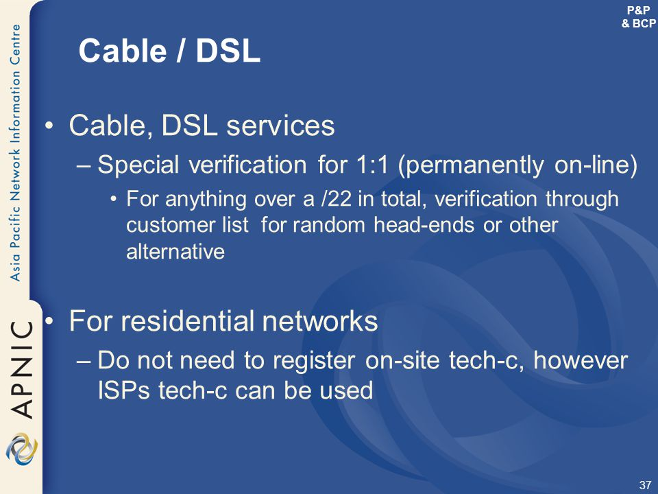 Cable / DSL Cable, DSL services For residential networks