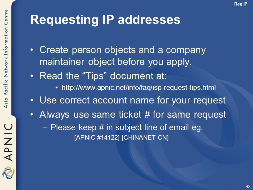 Requesting IP addresses