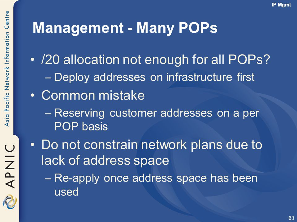 Management - Many POPs /20 allocation not enough for all POPs