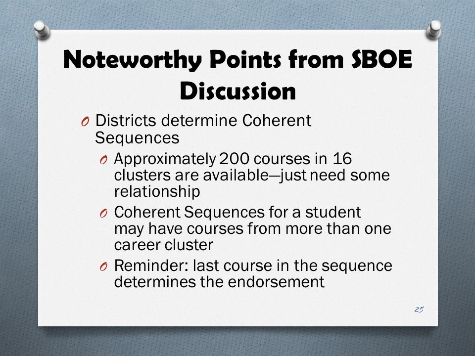 Noteworthy Points from SBOE Discussion